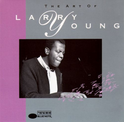 The Art of Larry Young
