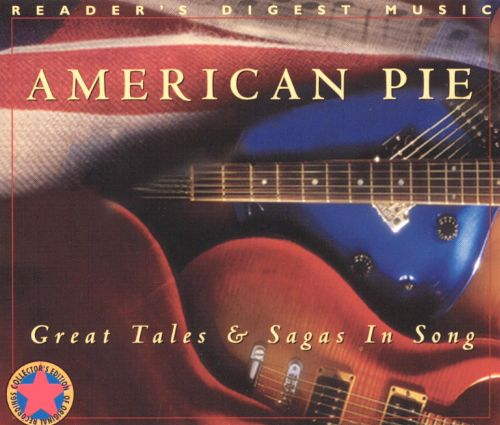 American Pie: Great Tales & Sagas in Song - Various