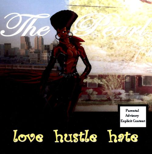 Love Hustle Hate