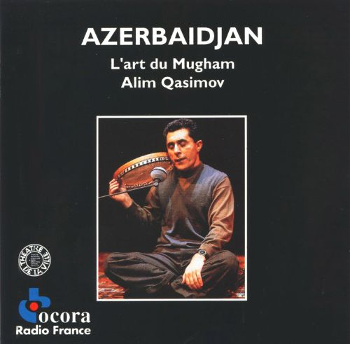 Azerbaijan: Art of the Mugham
