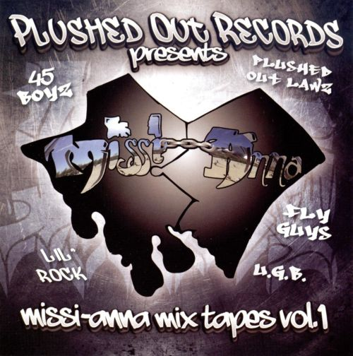 Plushed out Records Presents: Missi-Anna Mix Tapes, Vol. 1