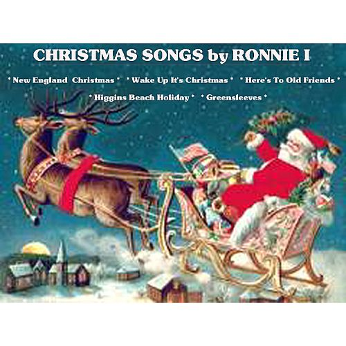 Christmas Songs by Ronnie I