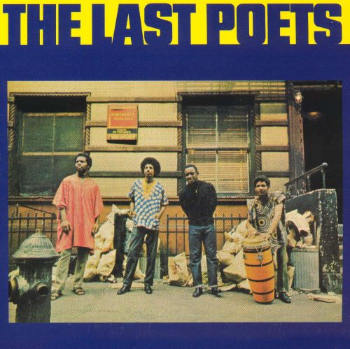 The Last Poets The Last Poets Songs Reviews Credits