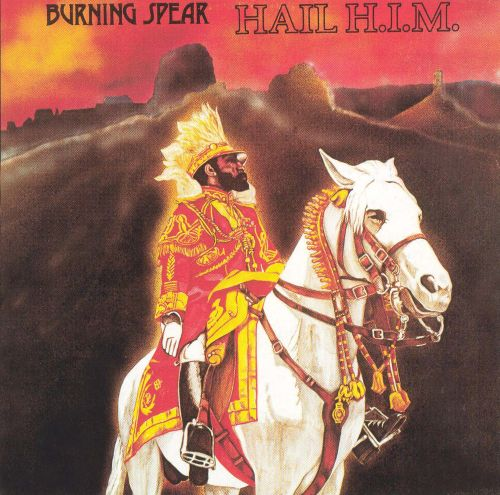 Burning Spear Hail HIM