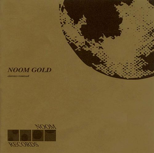 Noom Gold: Classic Remixes