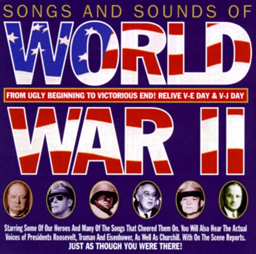 Songs & Sounds of World War, Vol. 2