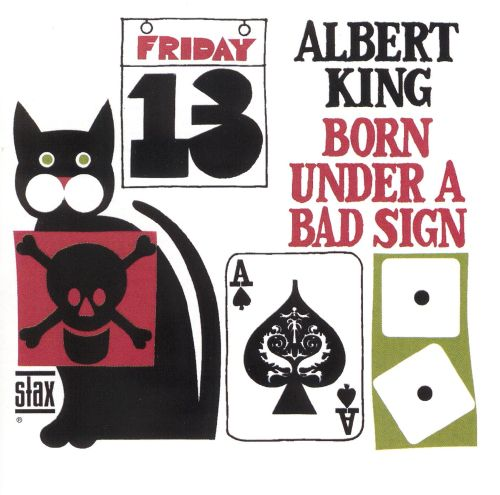 Born Under a Bad Sign - Albert King (1967)