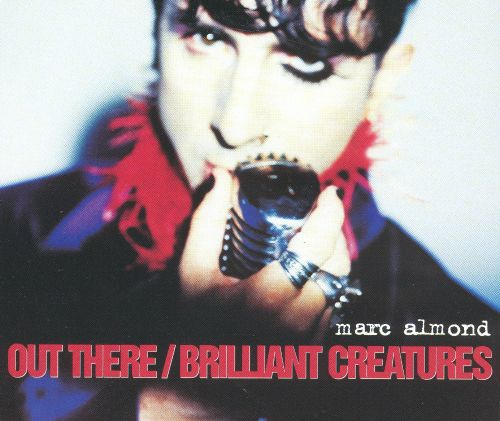 Out There/Brilliant Creatures