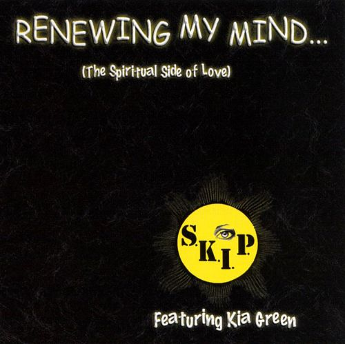 Renewing My Mind... (The Spiritual Side of Love)
