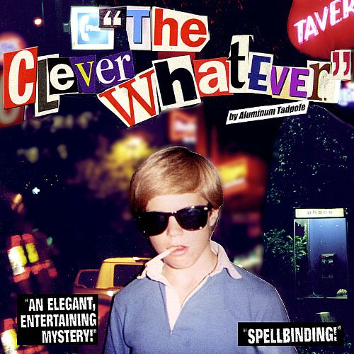 The Clever Whatever