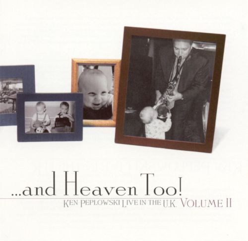 And Heaven Too: Live in the U.K. Vol. 2