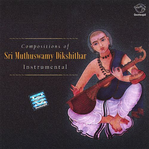 Compositions of Sri Muthuswamy Dikshithar