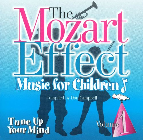 The Mozart Effect, Vol. 1: Tune Up Your Mind - Don ...