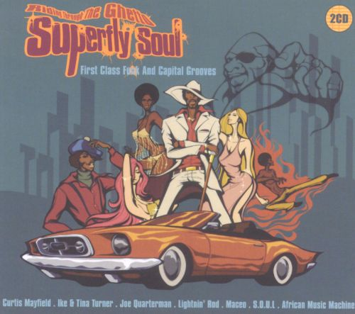 Superfly Soul: Riding Through the Ghetto