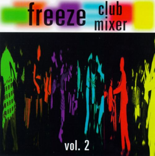 Freeze Club Mixer, Vol. 2