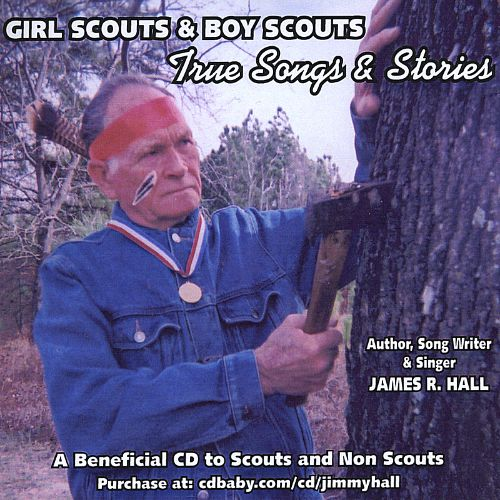 Girl Scouts & Boy Scouts: True Songs and Stories
