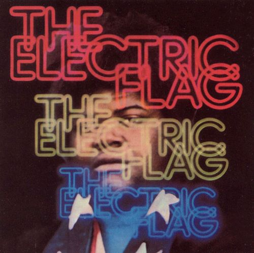 The Electric Flag An American Music Band The Trip