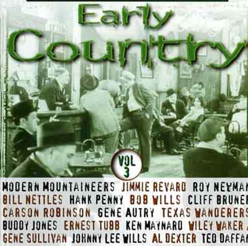 Early Country, Vol. 3
