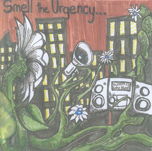 Smell the Urgency...