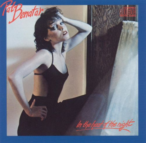 in the heat of the pat benatar songs reviews credits allmusic