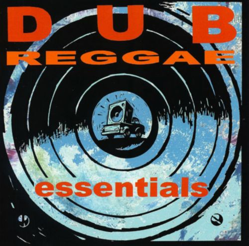 Dub Reggae Essentials