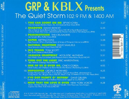GRP & KBLX Presents: The Quiet Storm - 102.9 FM & 1400 AM