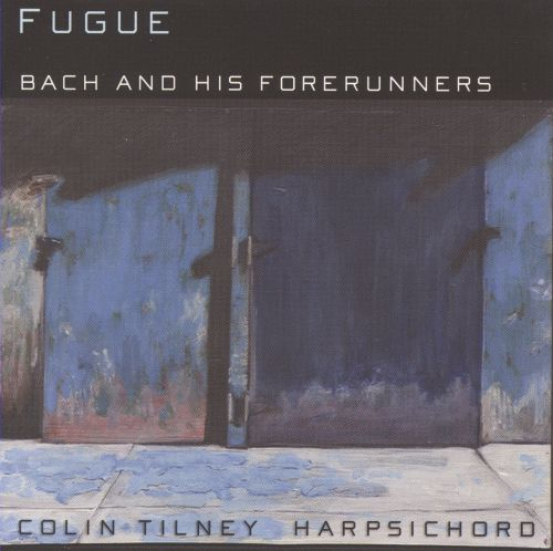 Fugue: Bach and his Forerunners