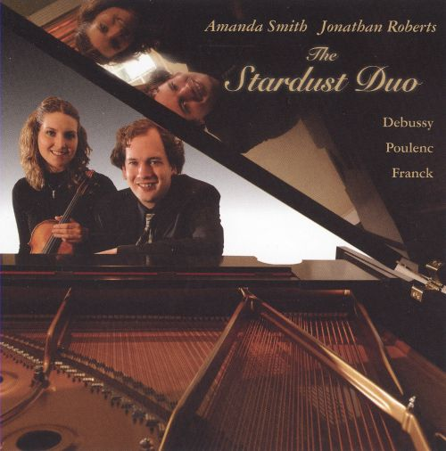 The Stardust Duo play Debussy, Poulenc & Franck