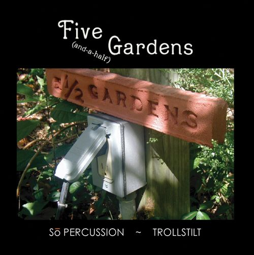 Five (And-a-Half) Gardens [DVD]