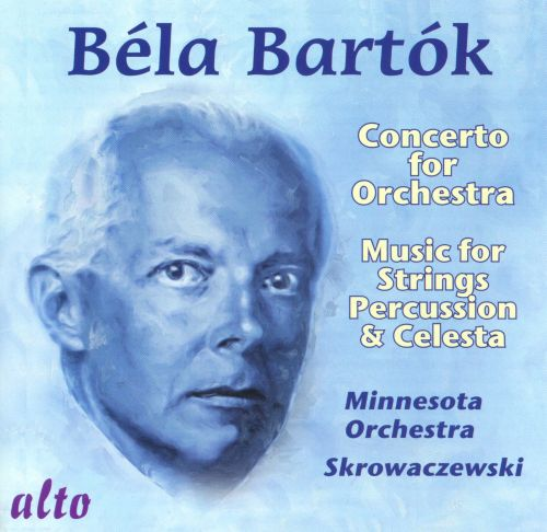Bartók: Concerto for Orchestra; Music for Strings, Percussion & Celesta