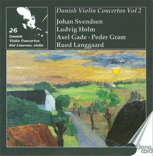 Kai Laursen plays Danish Violin Concertos, Vol. 2
