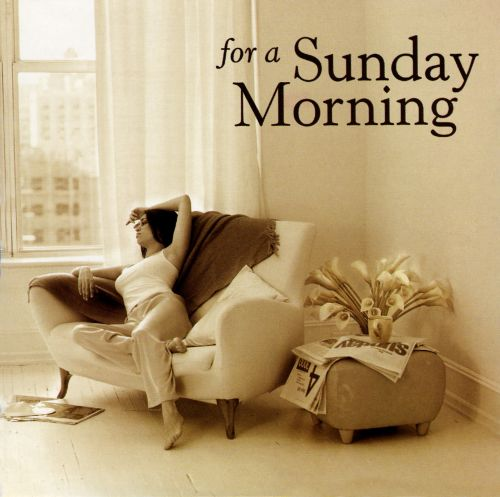 For a Sunday Morning