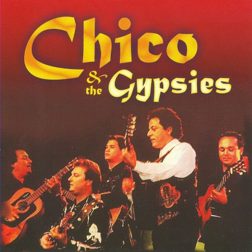 Chico & the Gypsies Live