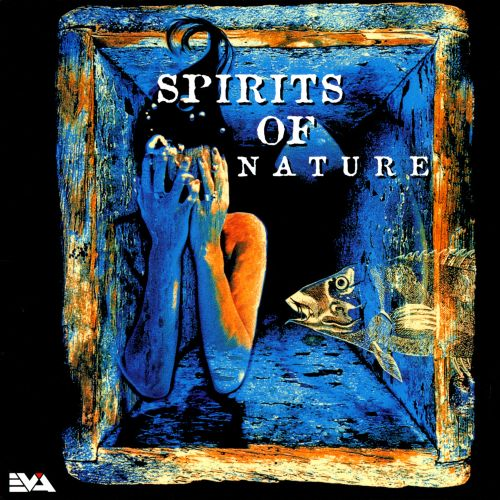 Spirits of Nature, Vol. 1
