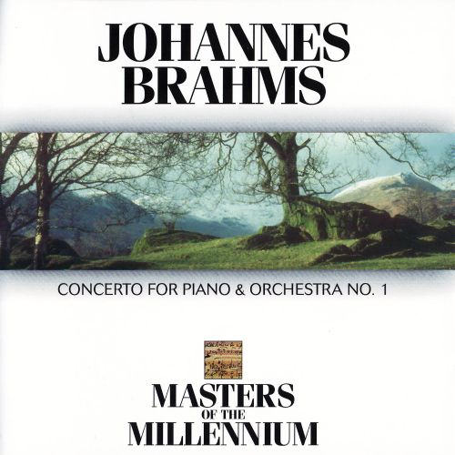 Brahms: Concerto for Piano & Orchestra No. 1