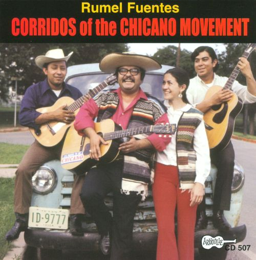 Corridos of the Chicano Movement - Rumel Fuentes | Songs, Reviews ...