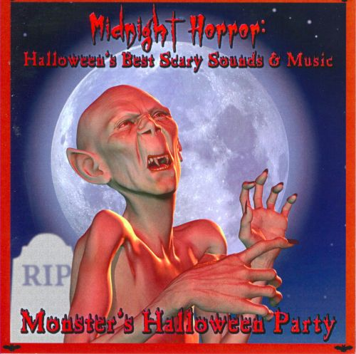 Midnight Horror: Halloween's Best Scary Sounds & Music - Monster's Halloween Party