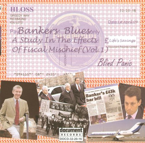 Bankers Blues: A Study in the Effects of Fiscal Mischief, Vol. 1