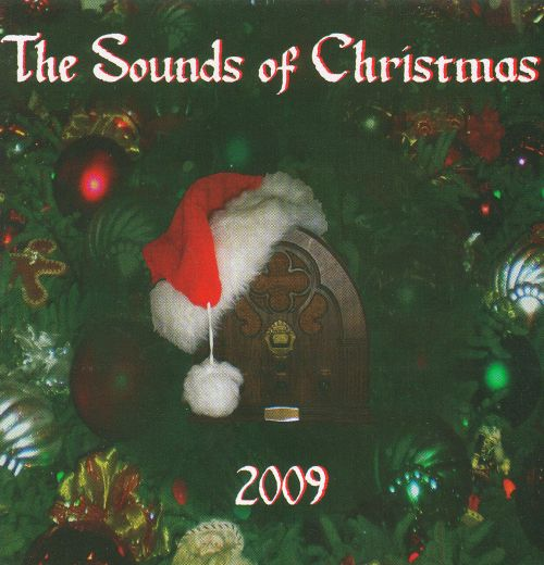 The Sounds Of Christmas: 2009 - Various Artists