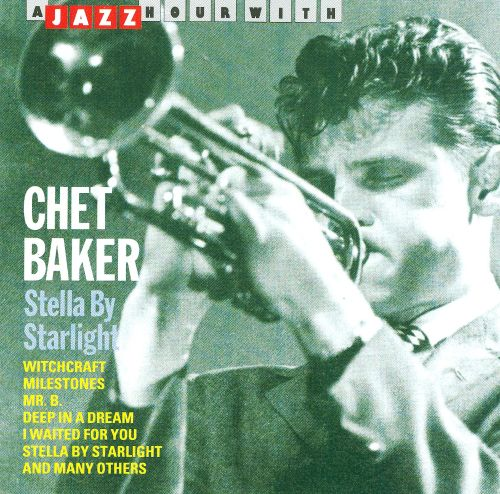 A Jazz Hour with Chet Baker: Stella by Starlight