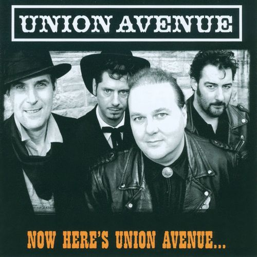 Now Here's Union Avenue...