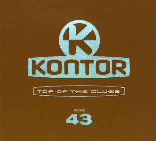 Kontor Top of the Clubs, Vol. 43