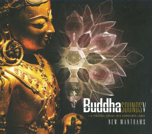 Buddha Sounds, Vol. 5: New Mantrams