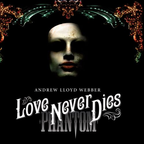 Love Never Dies (musical) - Wikipedia