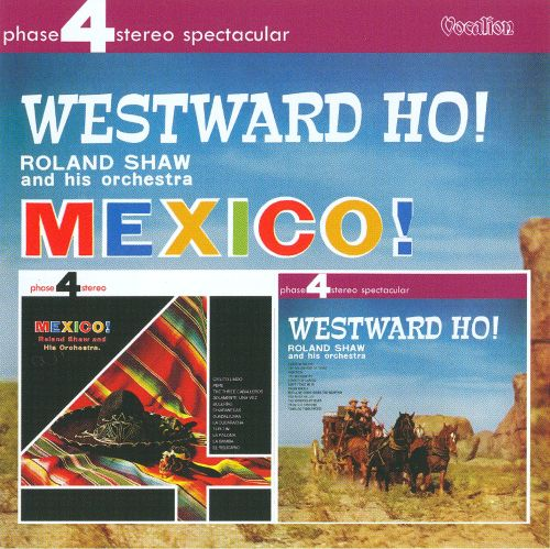 Mexico!/Westward Ho!