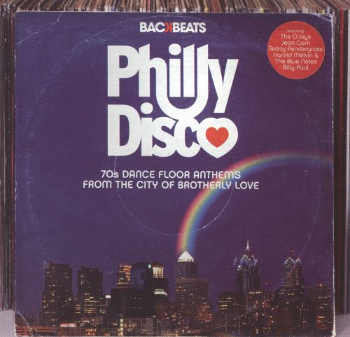 Philly Disco: '70s Dance Floor Anthems from the City of Brotherly Love
