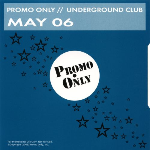 Promo Only: Underground Club (May 2006)