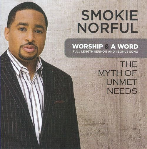 Worship & a Word: The Myth of Unmet Needs
