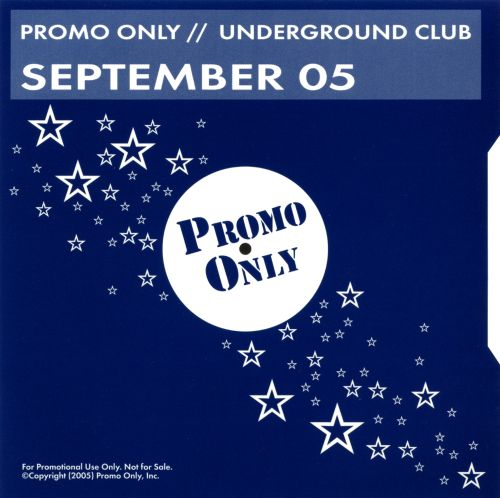 Promo Only: Underground Club (September 2005)