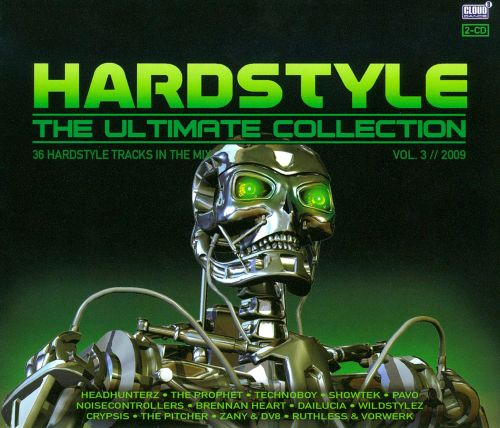 Hardstyle: The Ultimate Collection 2009, Vol. 3